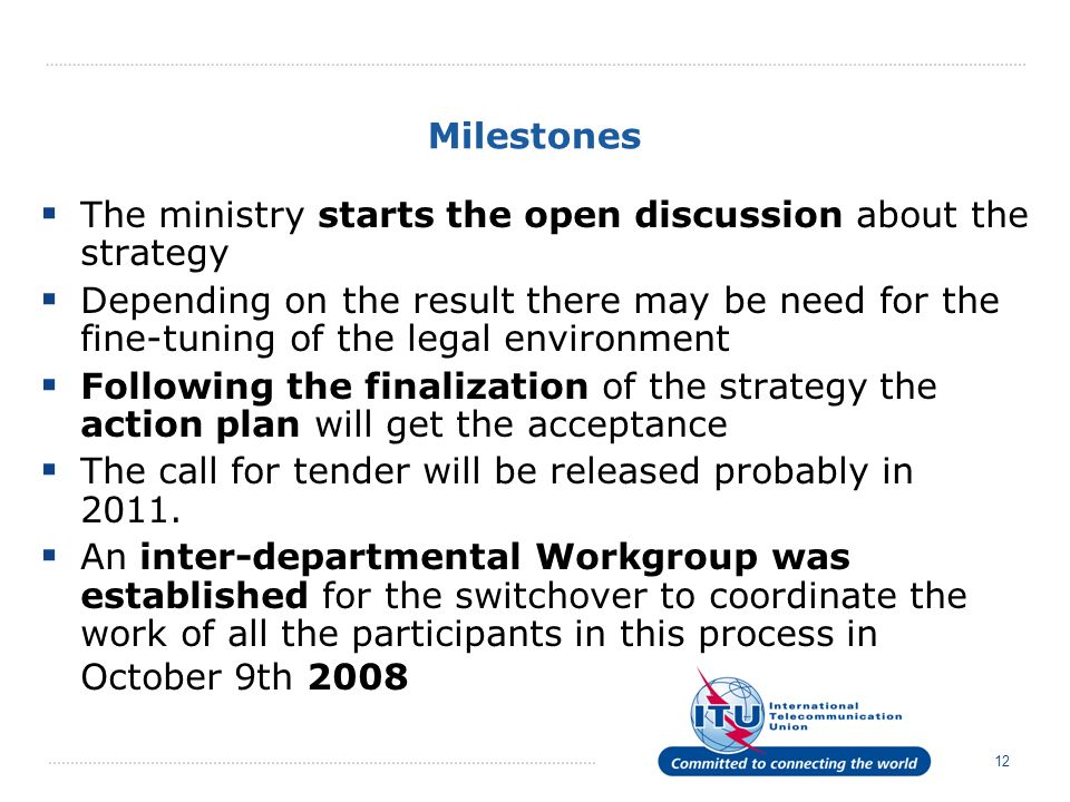 Milestones The ministry starts the open discussion about the strategy.
