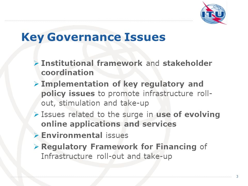 Key Governance Issues Institutional framework and stakeholder coordination.