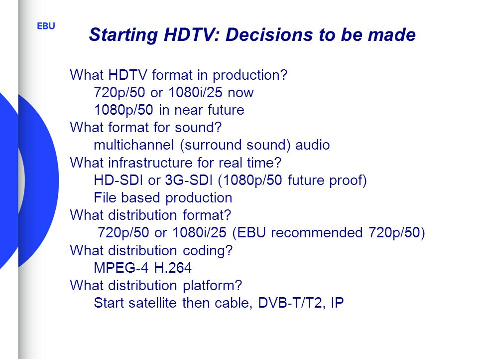 Starting HDTV: Decisions to be made