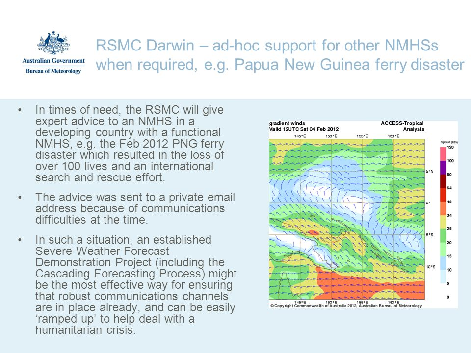 RSMC Darwin – ad-hoc support for other NMHSs when required, e. g