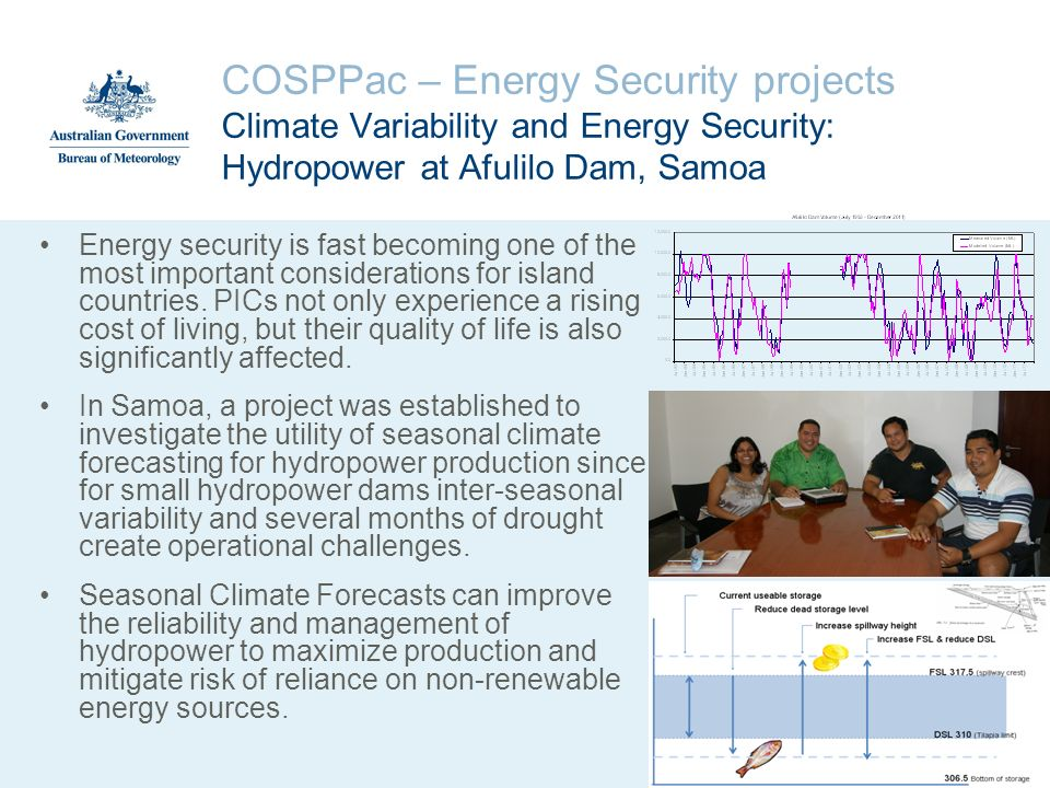 COSPPac – Energy Security projects Climate Variability and Energy Security: Hydropower at Afulilo Dam, Samoa