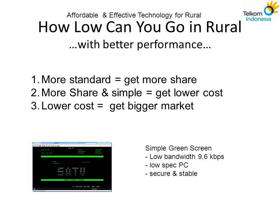 How Low Can You Go in Rural …with better performance…