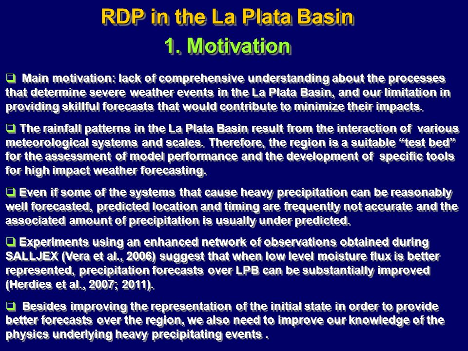 RDP in the La Plata Basin