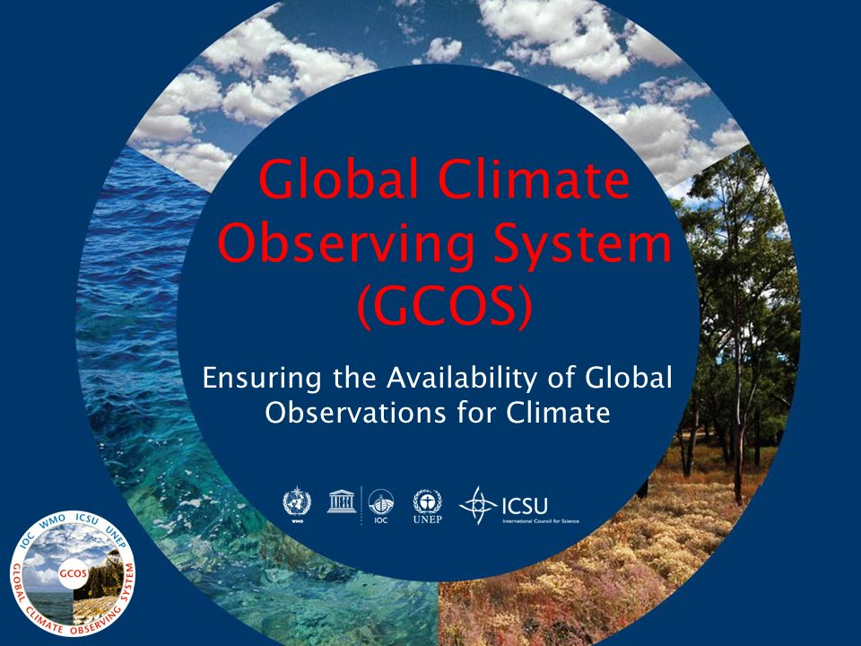 Global Climate Observing System (GCOS)