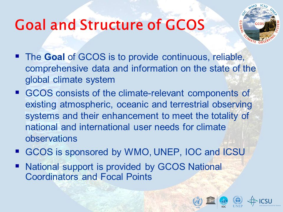 Goal and Structure of GCOS