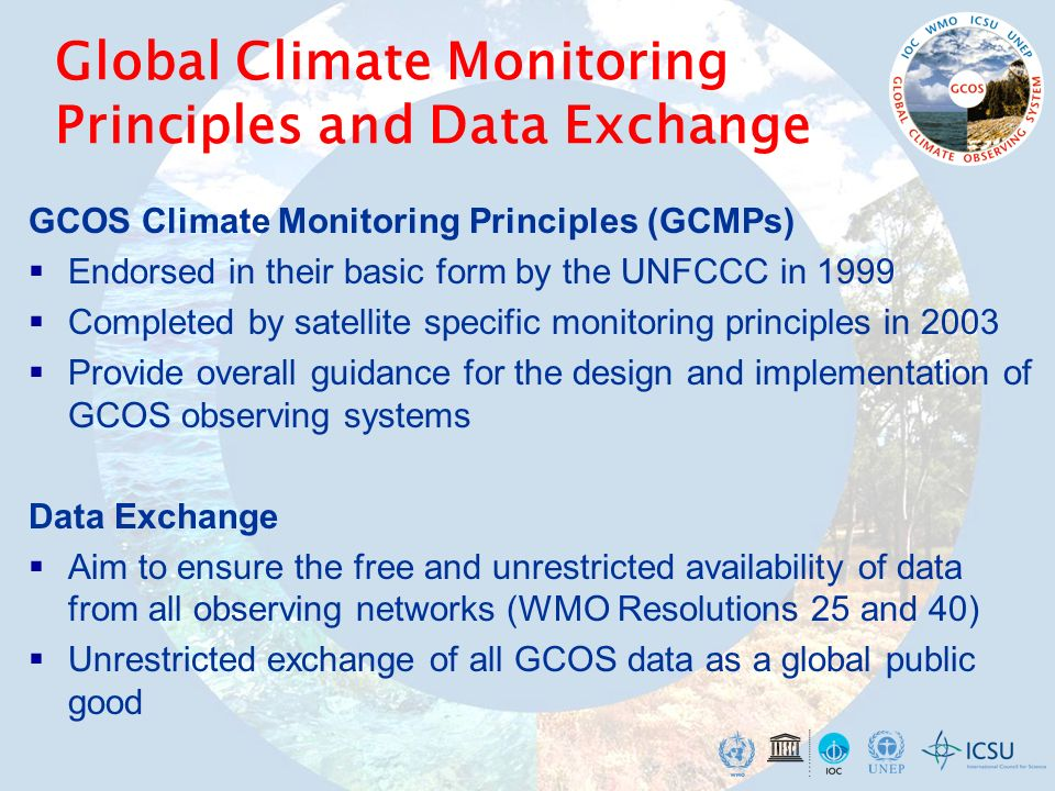 Global Climate Monitoring Principles and Data Exchange