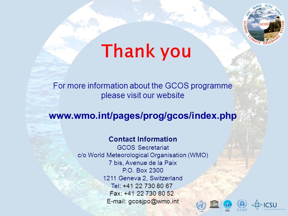 Thank you www.wmo.int/pages/prog/gcos/index.php