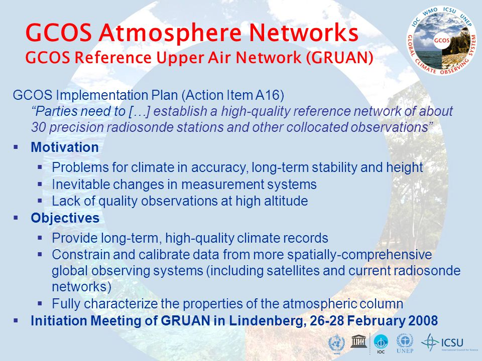 GCOS Atmosphere Networks GCOS Reference Upper Air Network (GRUAN)