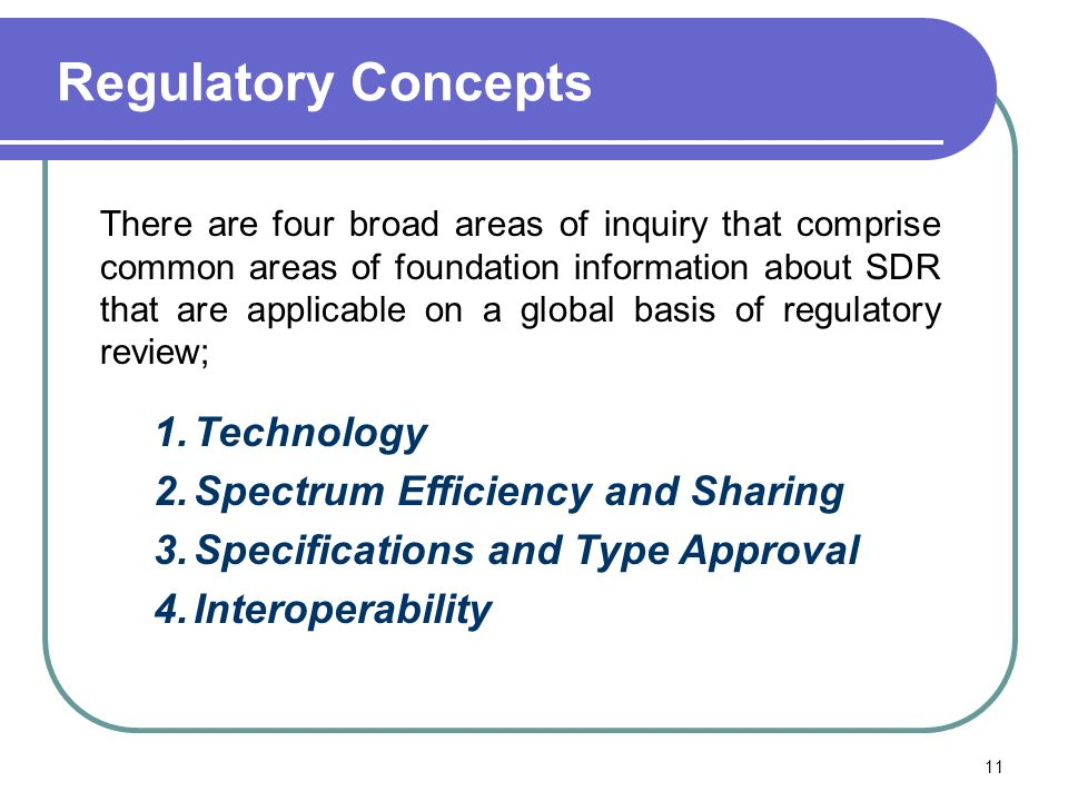 Regulatory Concepts Technology Spectrum Efficiency and Sharing
