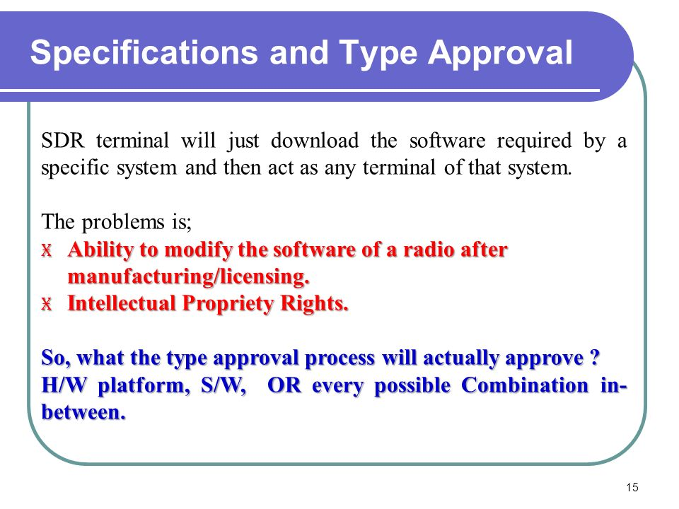 Specifications and Type Approval