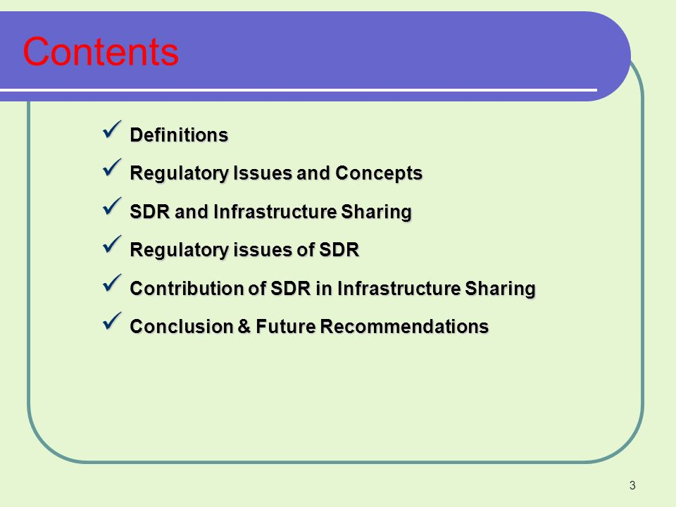 Contents Definitions Regulatory Issues and Concepts