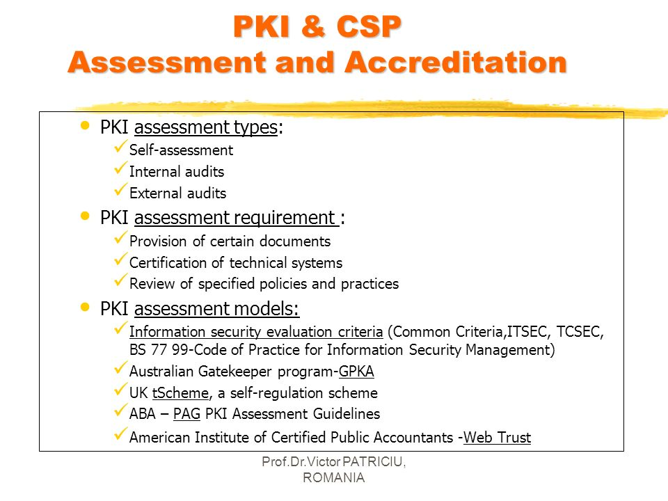 PKI & CSP Assessment and Accreditation