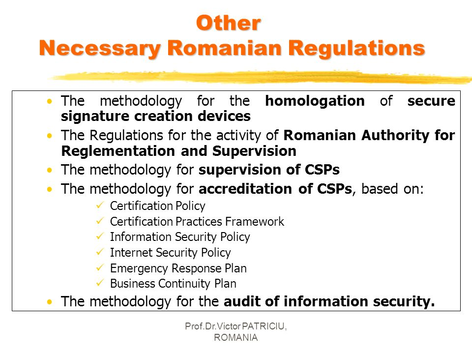 Other Necessary Romanian Regulations