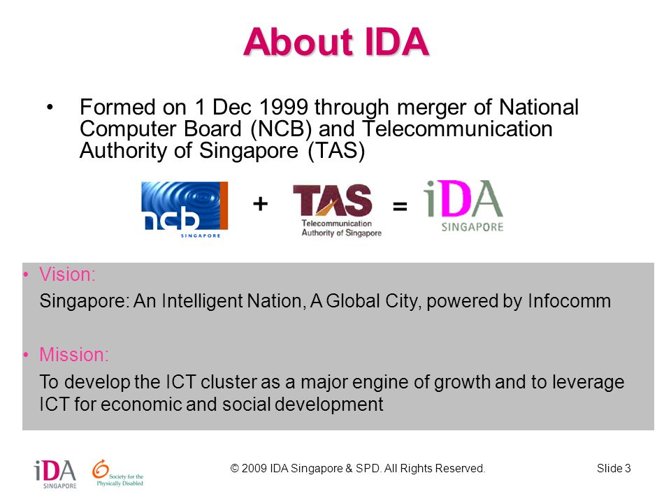 © 2009 IDA Singapore & SPD. All Rights Reserved.