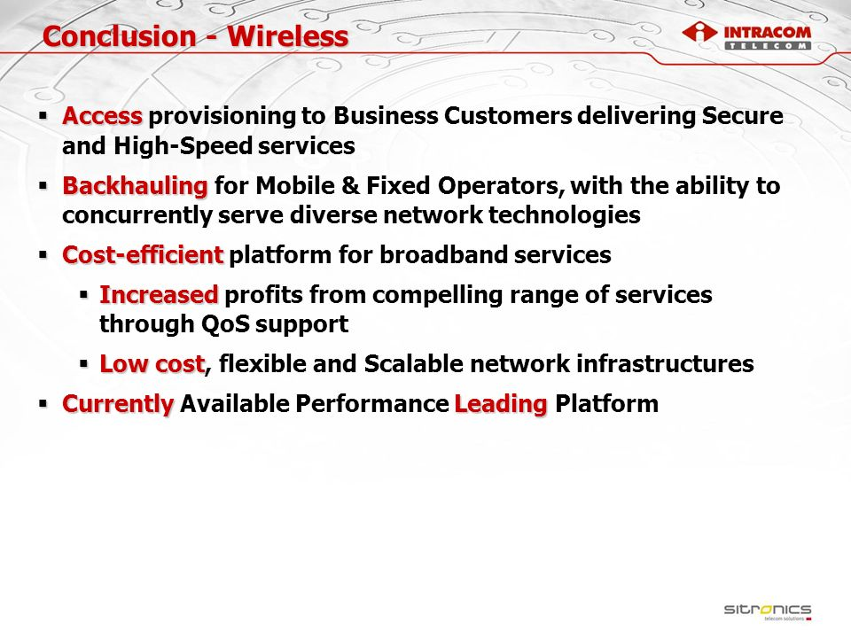 Conclusion - Wireless Access provisioning to Business Customers delivering Secure and High-Speed services.