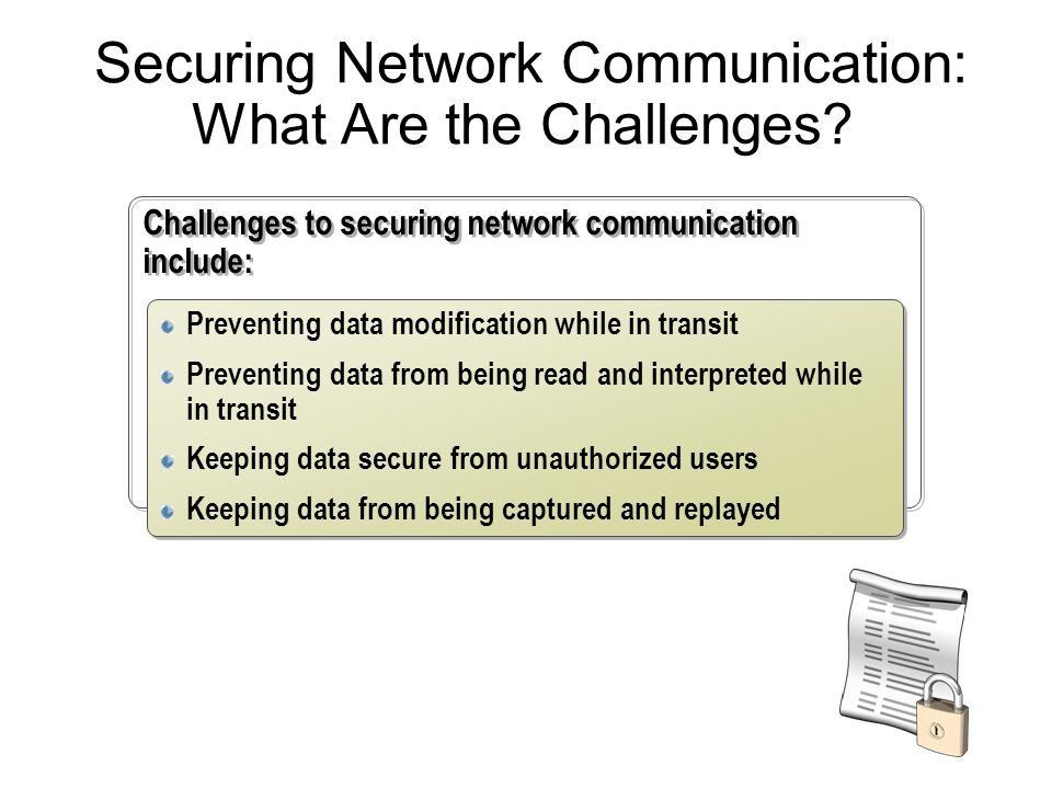 Securing Network Communication: What Are the Challenges