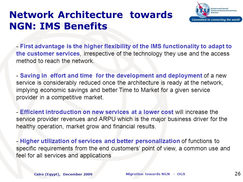 Network Architecture towards NGN: IMS Benefits