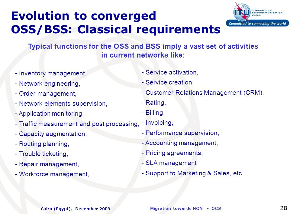 Evolution to converged OSS/BSS: Classical requirements