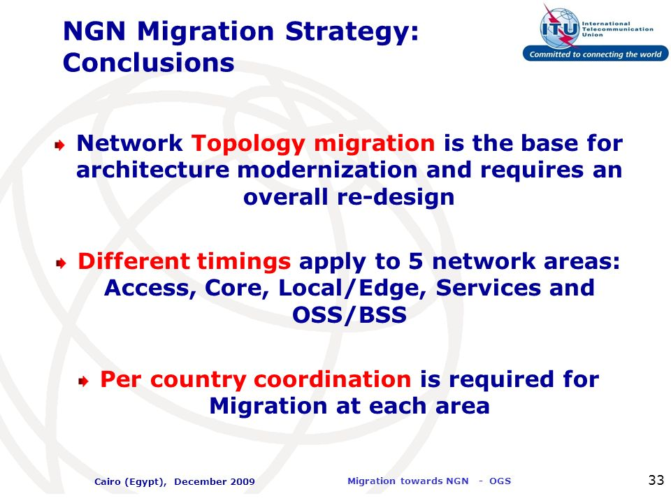 NGN Migration Strategy: Conclusions