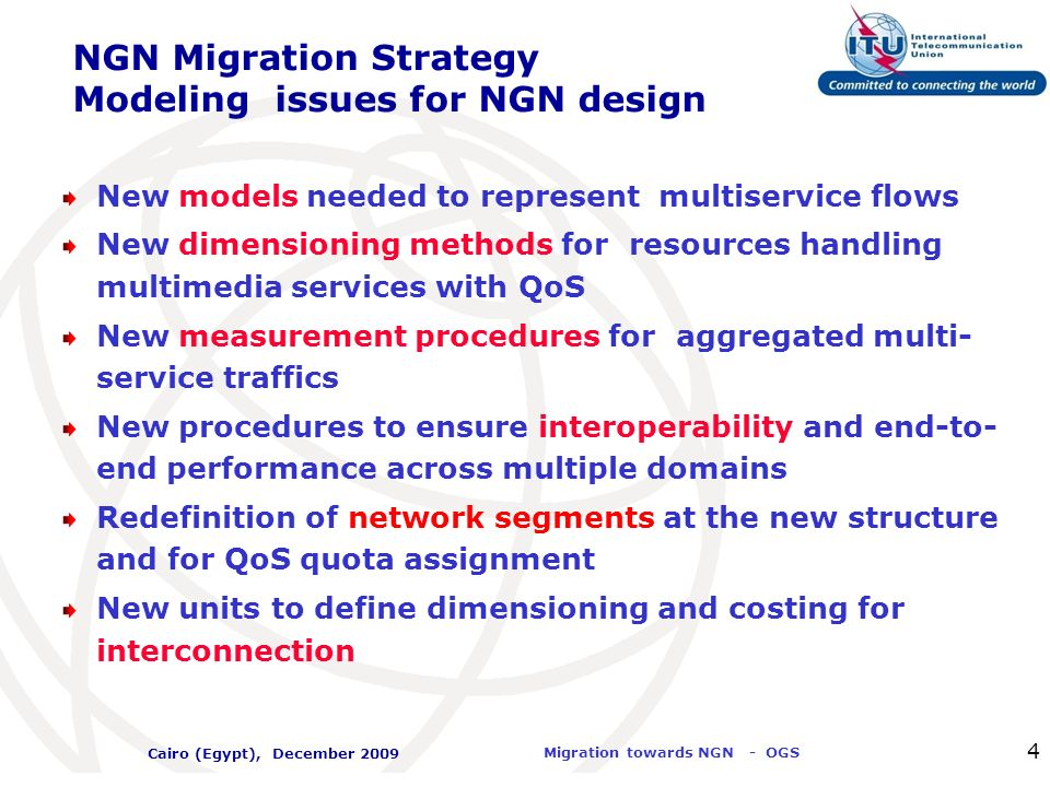 NGN Migration Strategy Modeling issues for NGN design