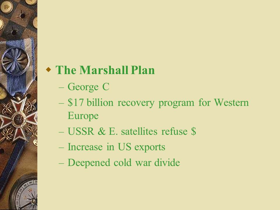 The Marshall Plan George C