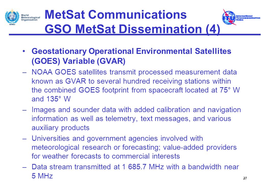 MetSat Communications GSO MetSat Dissemination (4)
