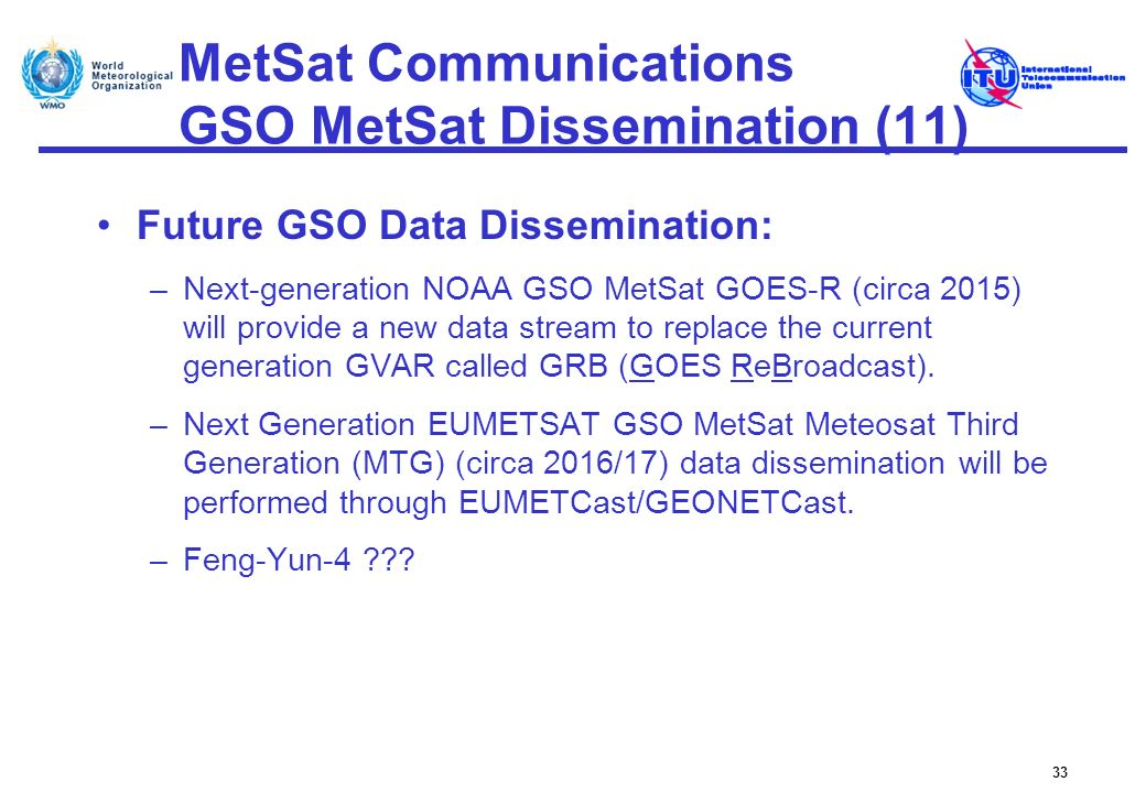 MetSat Communications GSO MetSat Dissemination (11)