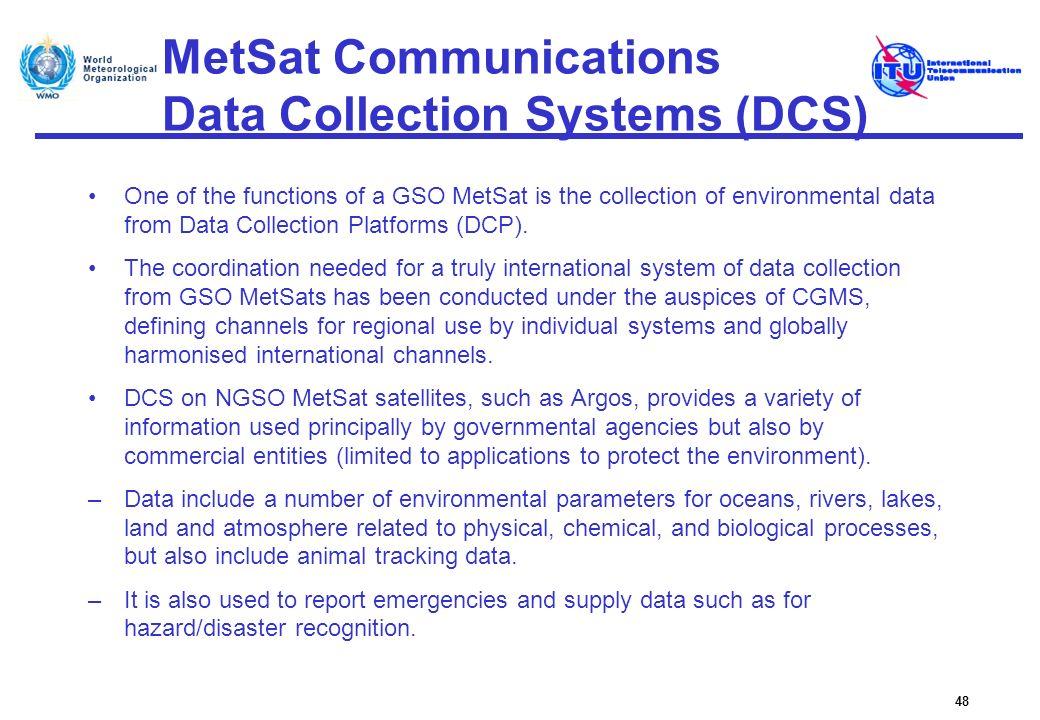 MetSat Communications Data Collection Systems (DCS)