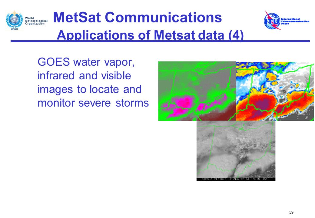 MetSat Communications Applications of Metsat data (4)