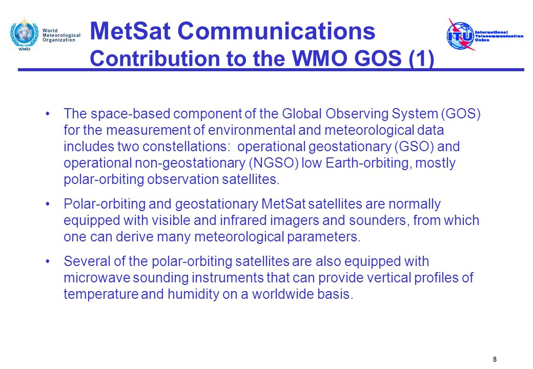 MetSat Communications Contribution to the WMO GOS (1)