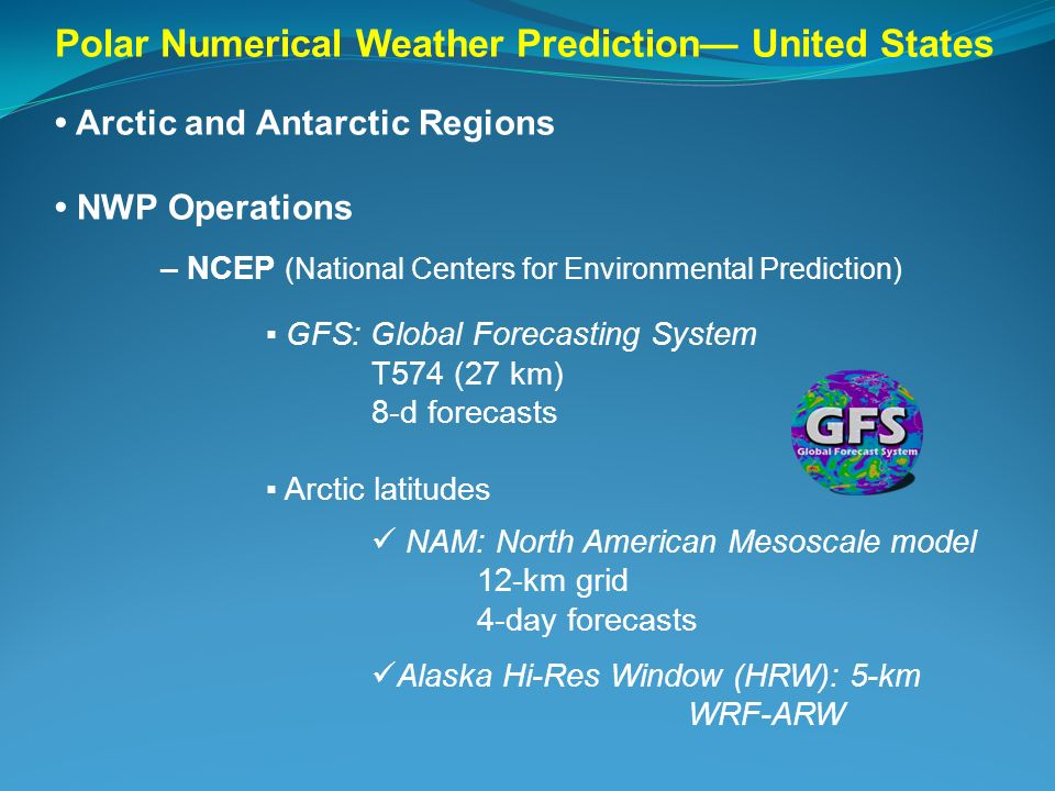 Polar Numerical Weather Prediction— United States