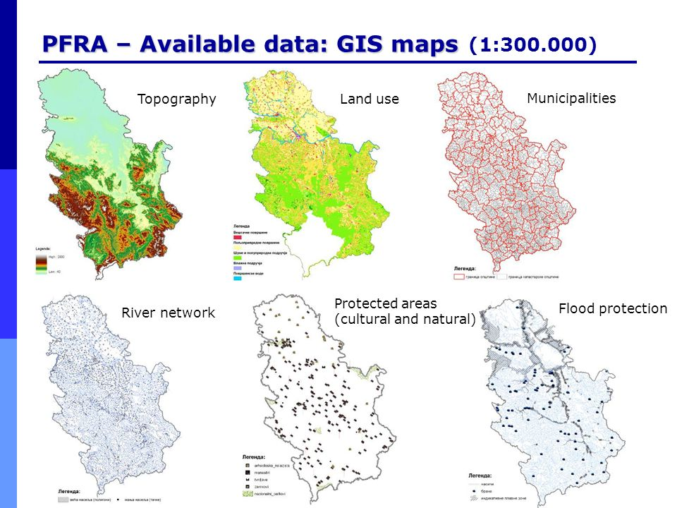 PFRA – Available data: GIS maps (1:300.000)