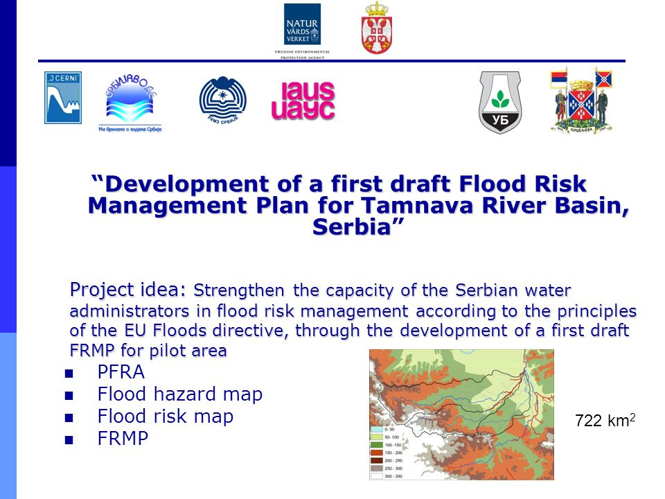 Development of a first draft Flood Risk Management Plan for Tamnava River Basin, Serbia