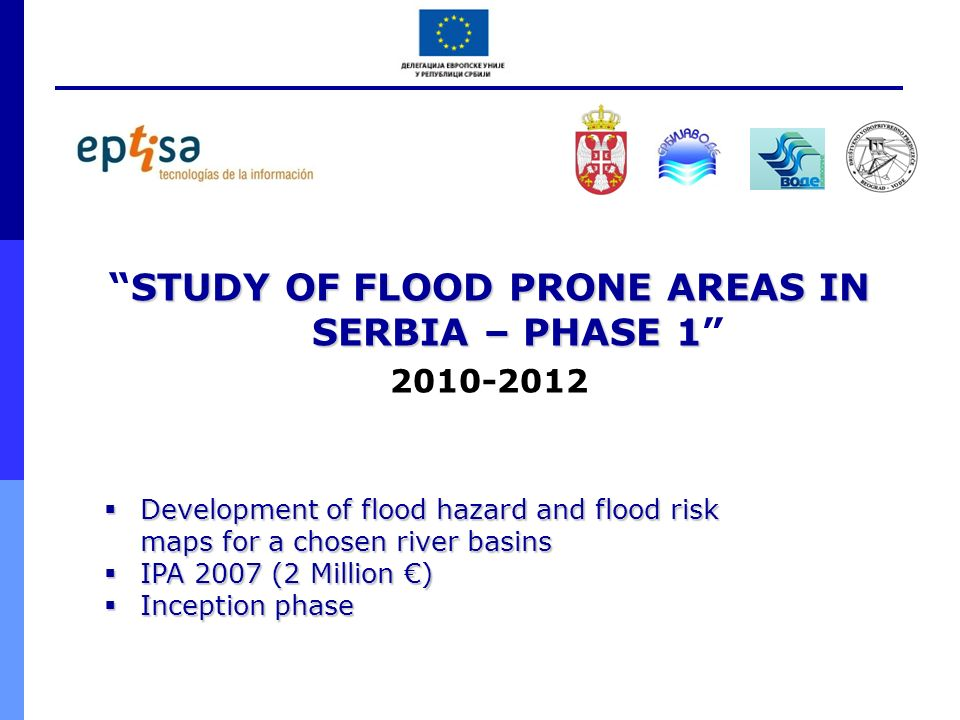 STUDY OF FLOOD PRONE AREAS IN SERBIA – PHASE 1