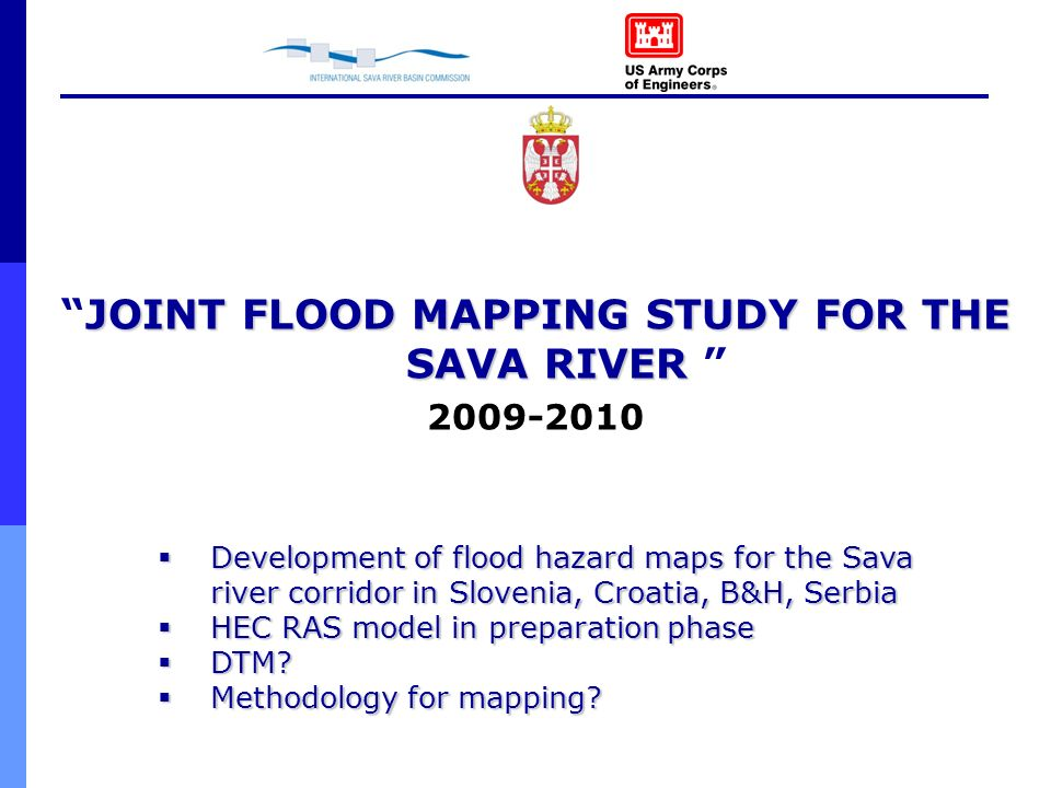 JOINT FLOOD MAPPING STUDY FOR THE SAVA RIVER