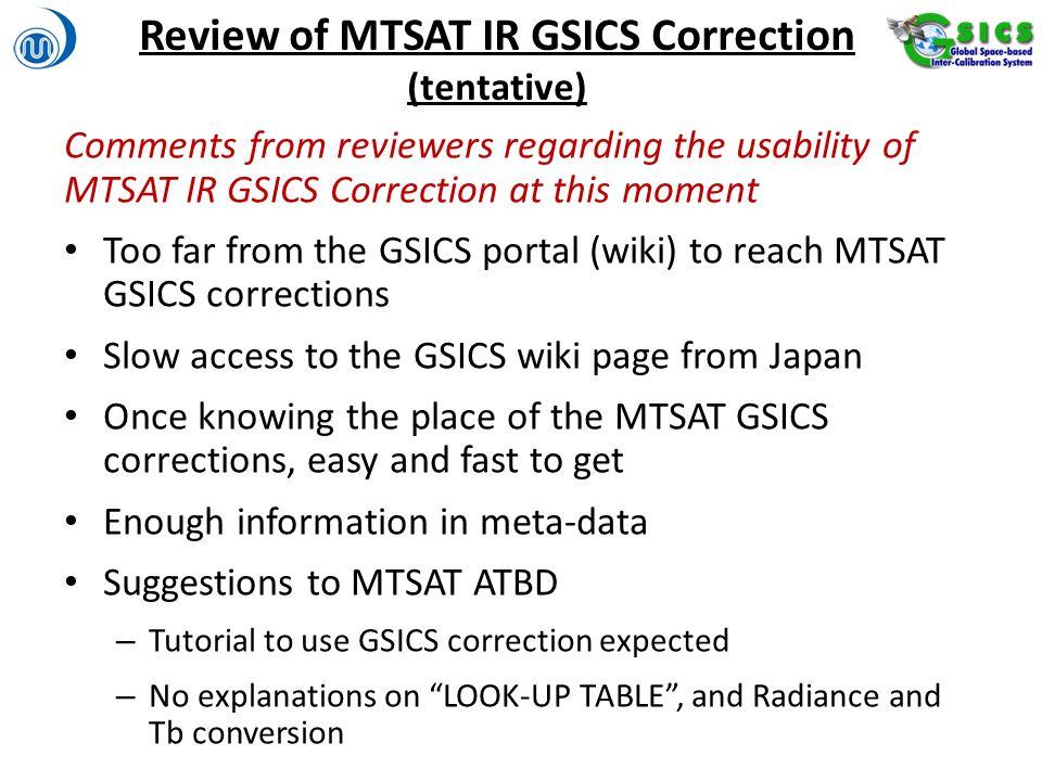 Review of MTSAT IR GSICS Correction (tentative)