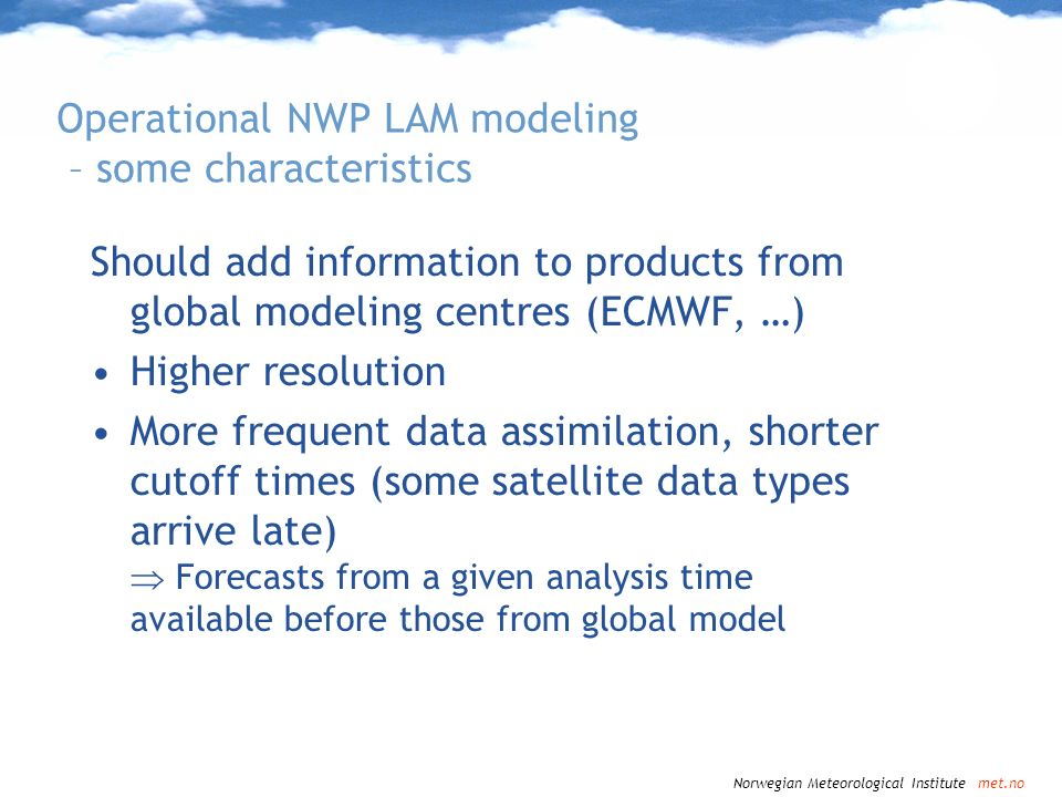 Operational NWP LAM modeling – some characteristics