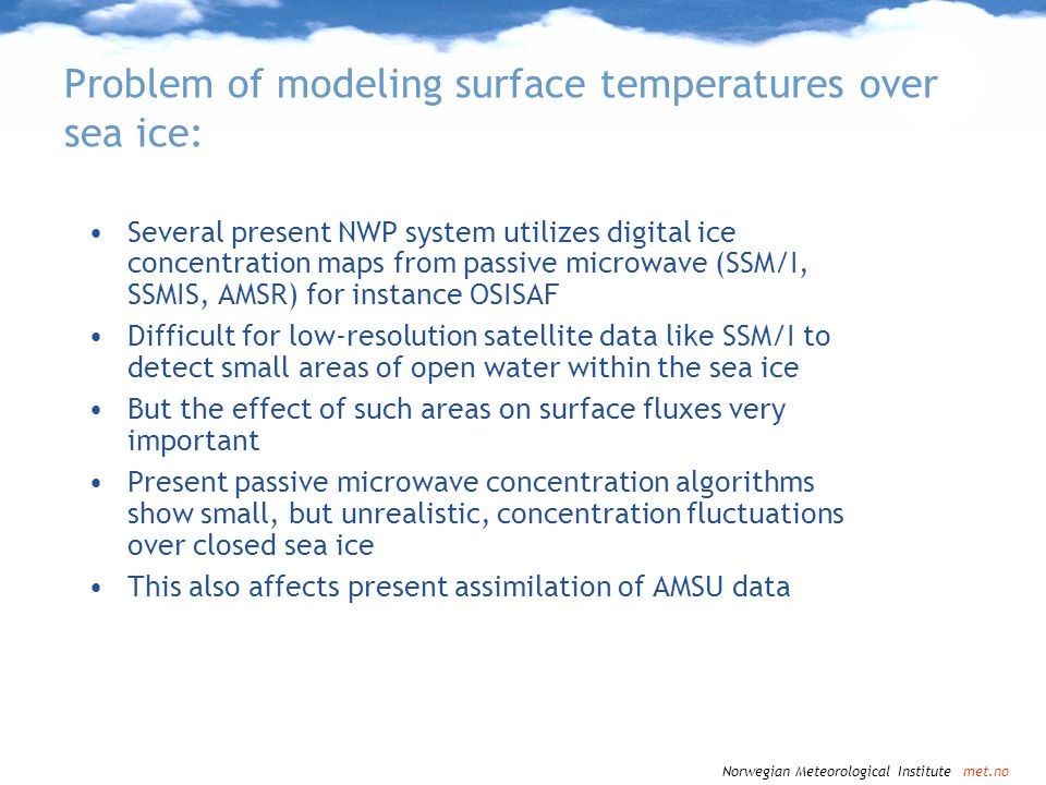 Problem of modeling surface temperatures over sea ice: