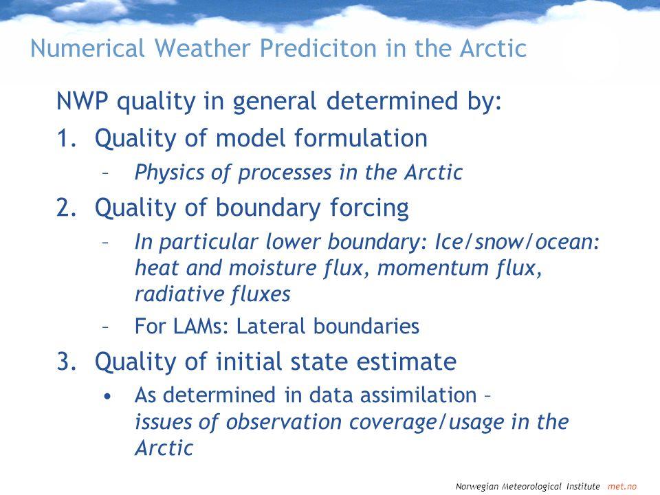 Numerical Weather Prediciton in the Arctic