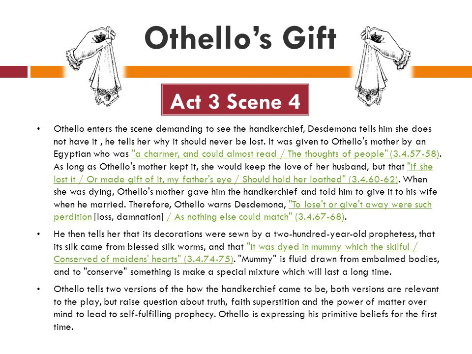 a presentation of the first manipulation scene in the play othello Othello: the moor of venice the play itself  1943 first black actor to play othello in the us  scene i - iago tells othello that cassio has told him of his.