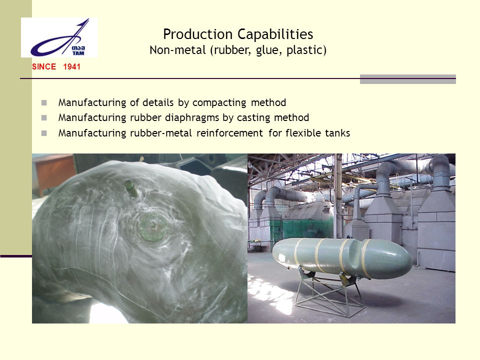 Production Capabilities Non-metal (rubber, glue, plastic)