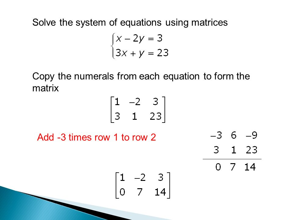 Lesson 5.4 Solving System of Equations Using Matrices. - ppt download