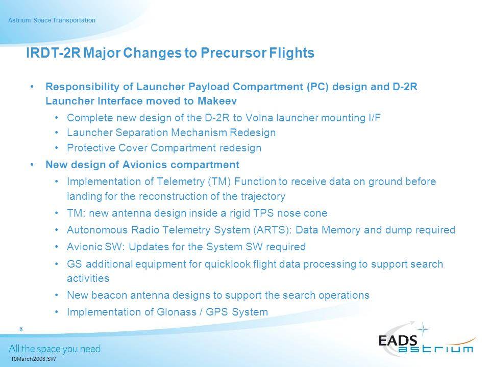 IRDT-2R Major Changes to Precursor Flights
