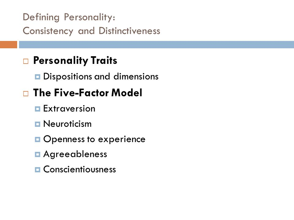 defining personality consistency and distinctiveness Jennifer a chatman  jennifer chatman is the paul j cortese  and establish consistency in strategic orientation among their.