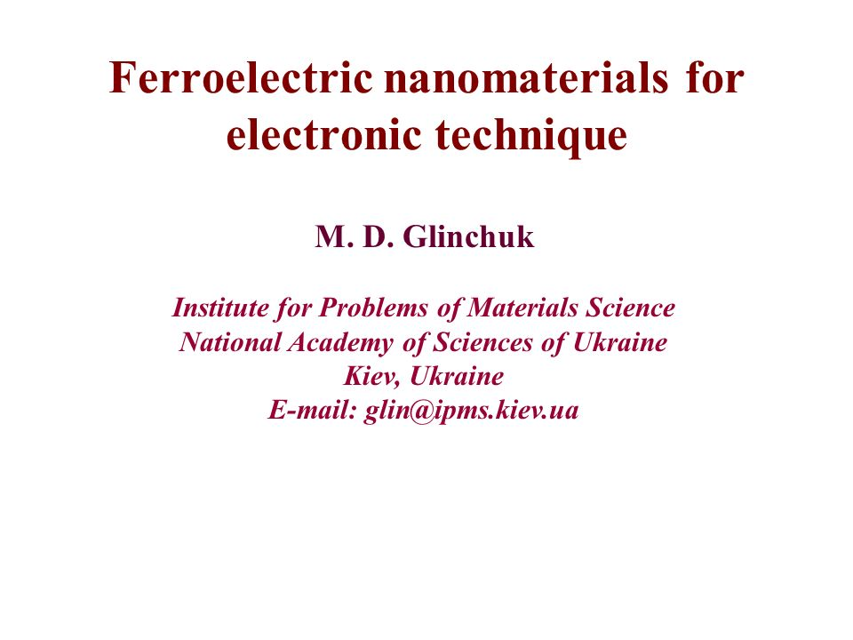 Ferroelectric nanomaterials for electronic technique