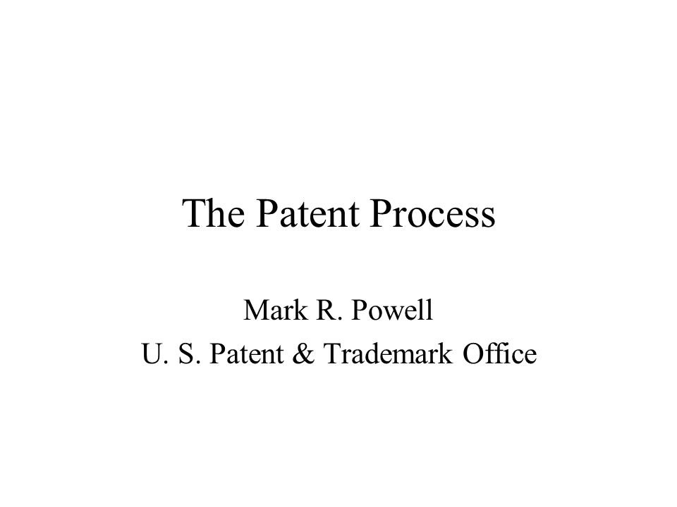 Mark R. Powell U. S. Patent & Trademark Office