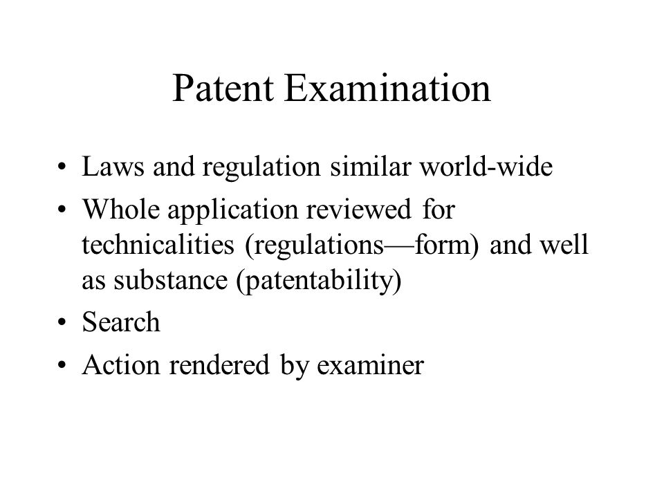 Patent Examination Laws and regulation similar world-wide