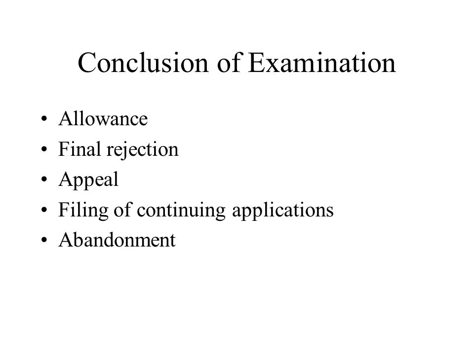 Conclusion of Examination