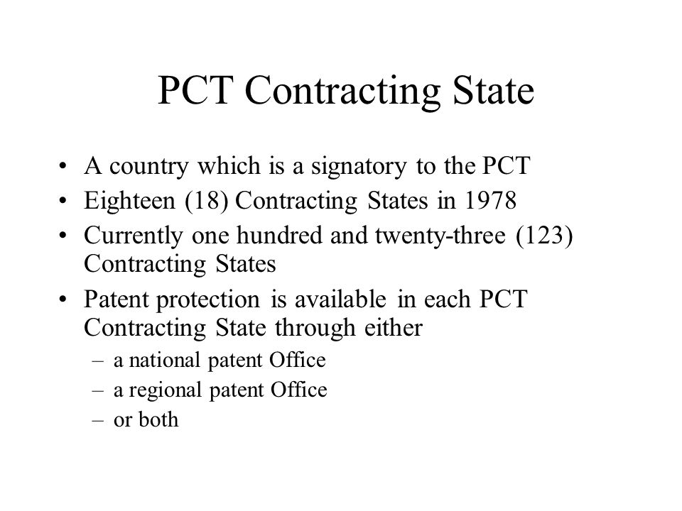 PCT Contracting State A country which is a signatory to the PCT