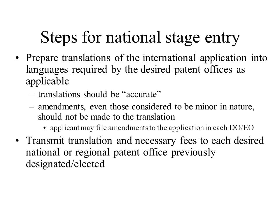 Steps for national stage entry